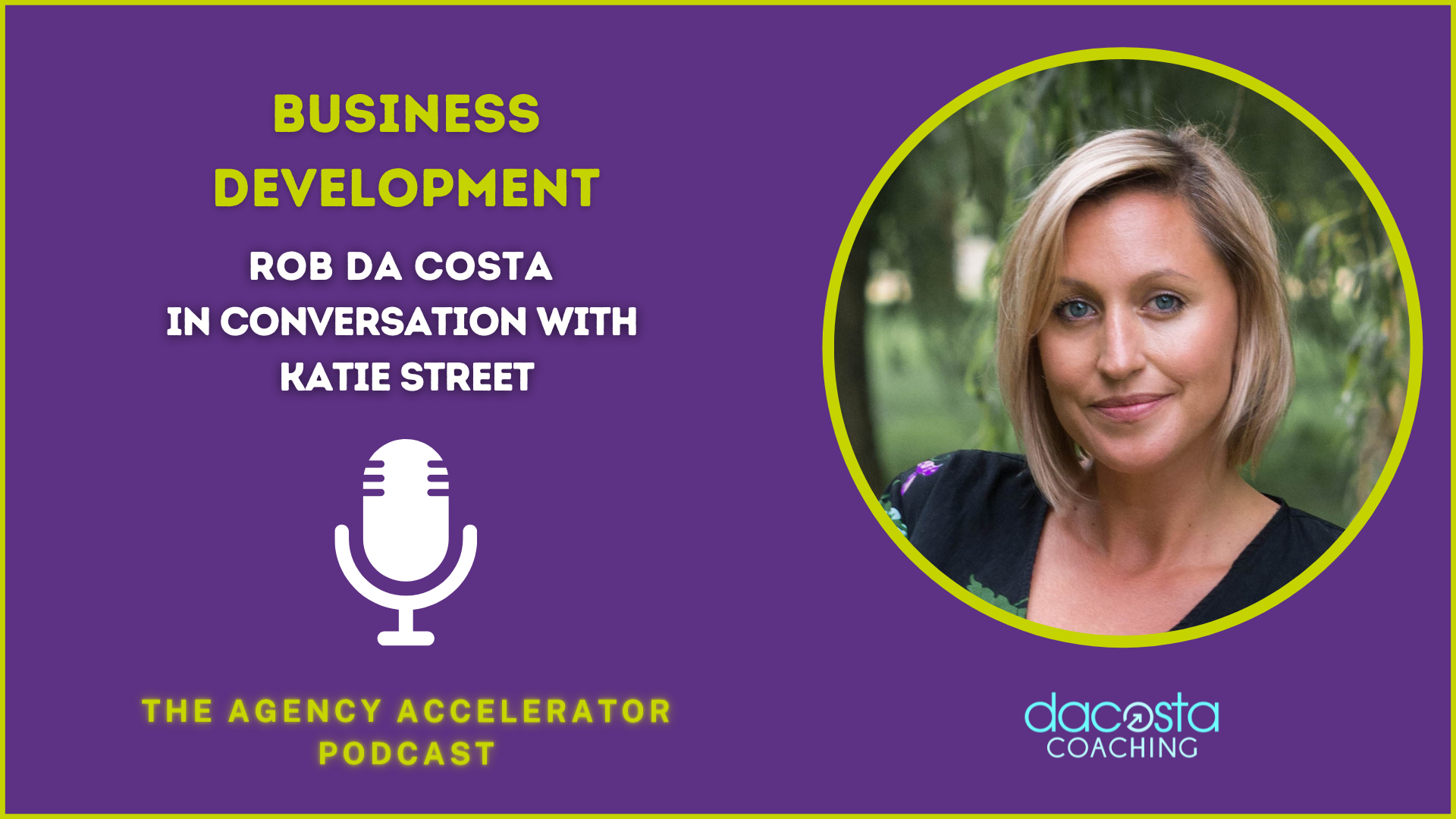 Business Development with Katie Street